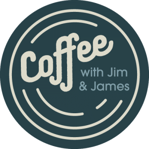 coffee with jim and james