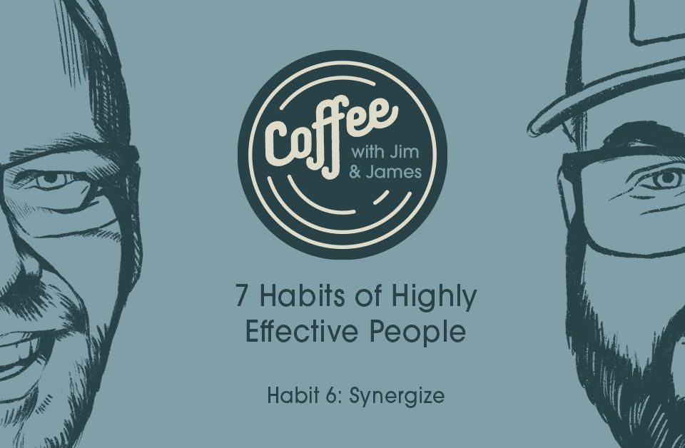 CWJJ Episode 65: 7 Habits of Highly Effective People